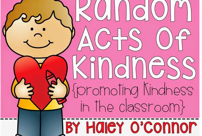 Random Acts of Kindness {Promoting Kindness in the Primary Classroom""