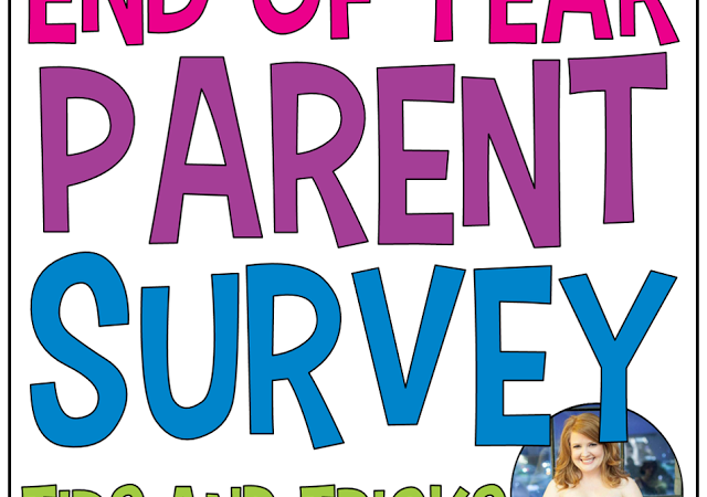 End of Year Parent Survey