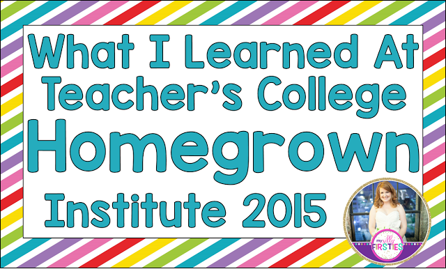 Teacher's College Homegrown Institute 2015