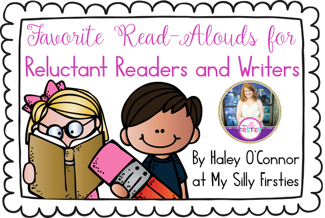 Read Alouds for Reluctant Readers and Writers