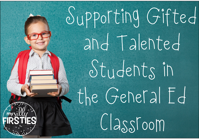 Supporting Gifted and Talented Students in the General Classroom