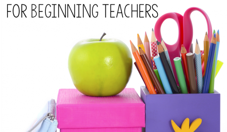 Top 5 Tips for Beginning Teachers