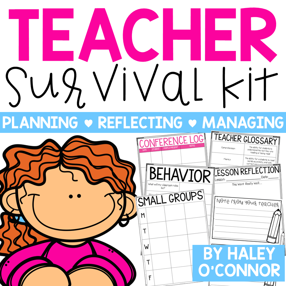 Teacher Survival Kit for New and Experienced Teachers by Haley O'Connor