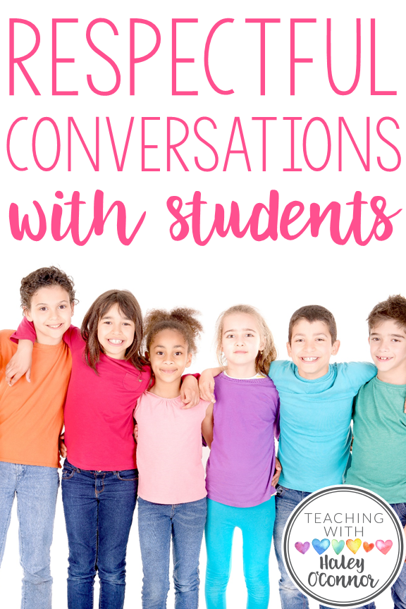 Respectful Conversations with Students