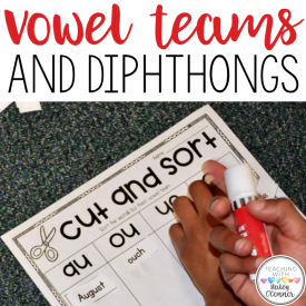 Teaching Vowel Teams and Diphthongs