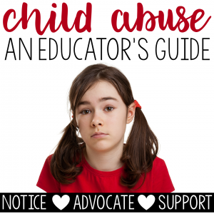 Child Abuse (An Educator's Guide)