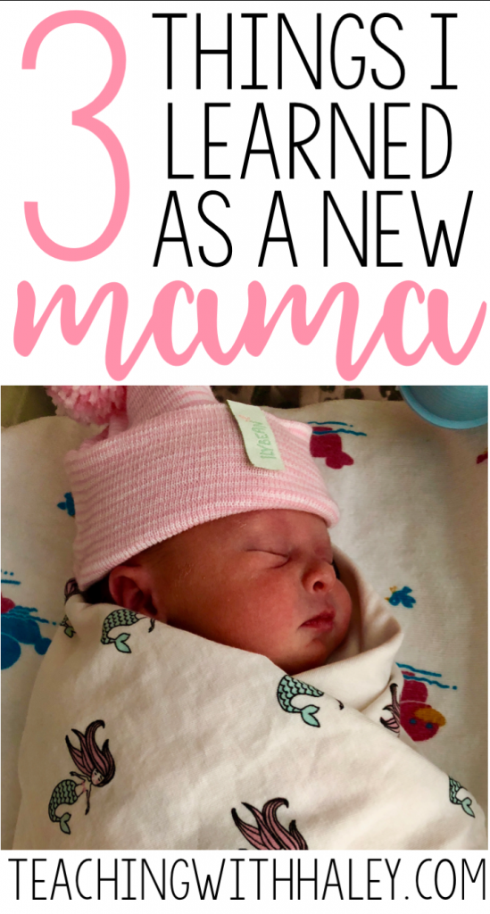 3 Things I Learned as a New Mama