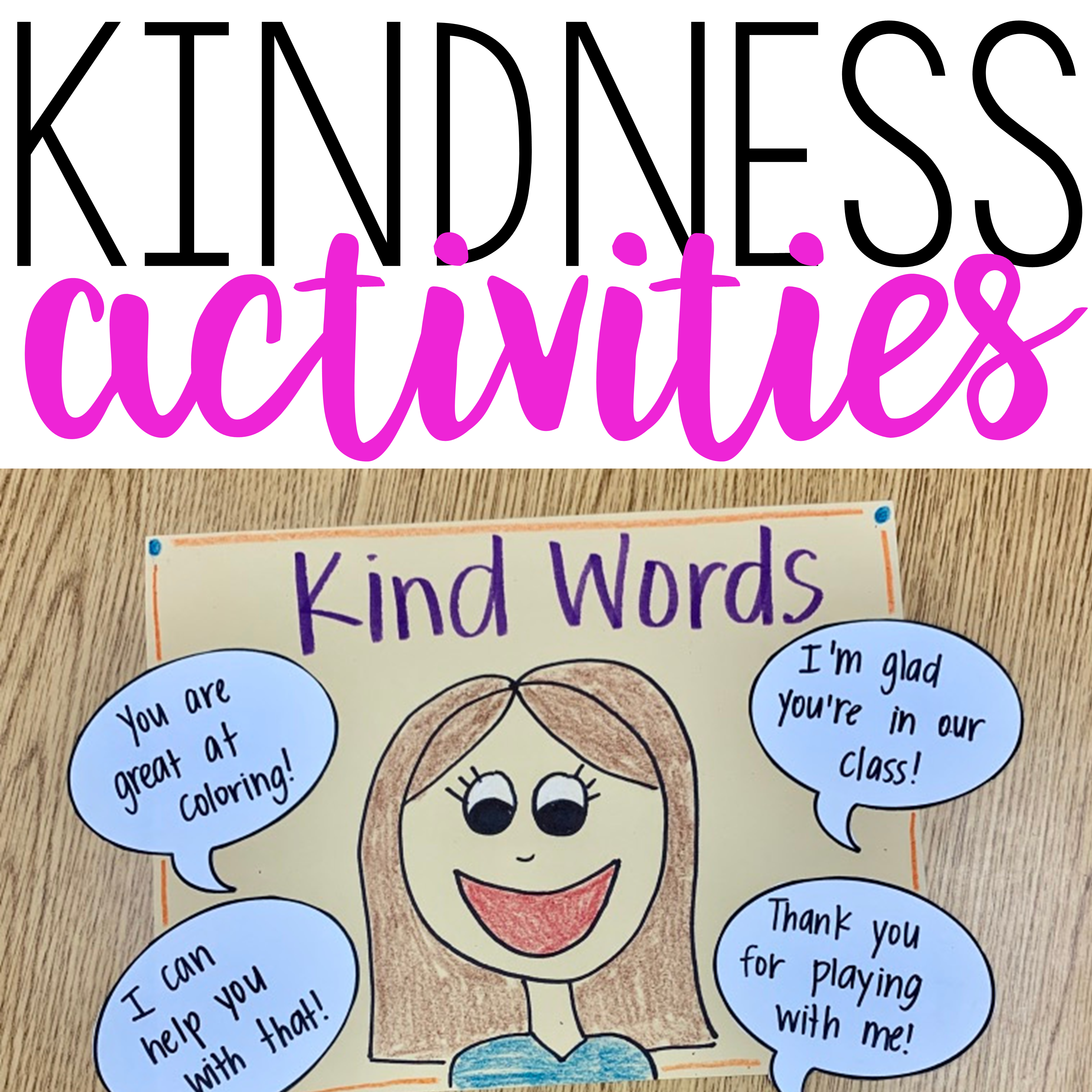 Kindness Lessons And Activities Teaching With Haley O Connor