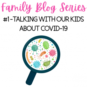 Talkng to our kids about Covid