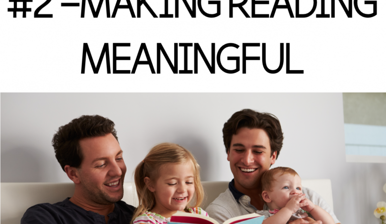 Family Blog Series #2- Making Reading Meaningful