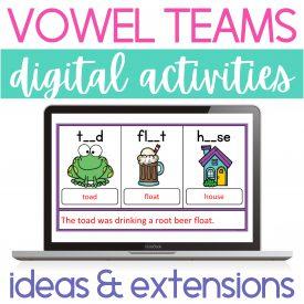 Vowel Teams Digital Activities