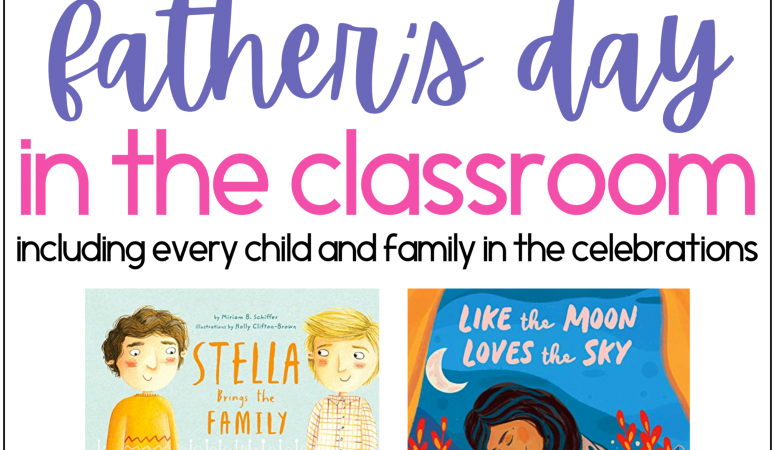 Mother's Day and Father's Day in the Inclusive Classroom