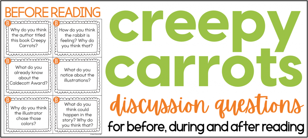 Creepy carrots read aloud activities. Activities for Halloween in the classroom. This image shows discussion questions for Creepy Carrots