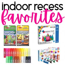 Indoor Recess Favorites