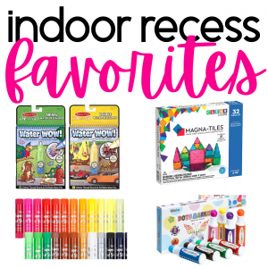 Indoor Recess Favorites
