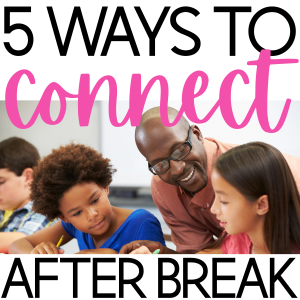 5 Ways to Connect with Students