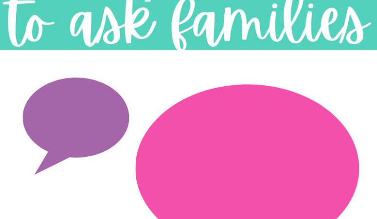5 Questions to Ask Families